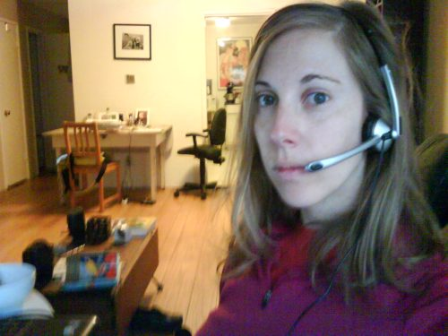 That's me at 7am, pre-shower and pre-makeup, modeling my headset-with-mic.  Taken with my camera phone. Rrrrrroowwr.